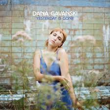 Image result for dana gavanski yesterday is gone