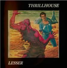 Image result for Thrillhouse Lesser